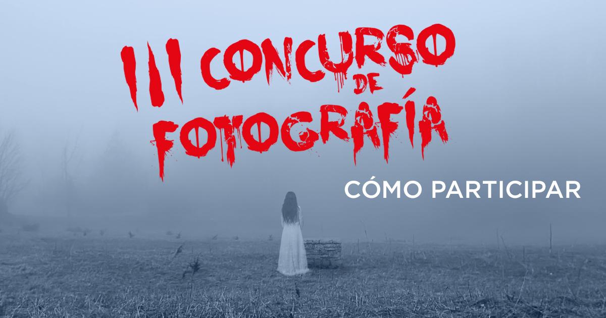 Bases III Concurso Fotografía de Terror Terroríficamente Cortos
